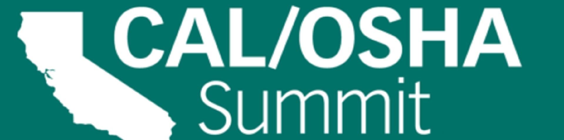 Cal/OSHA Summit